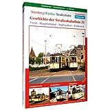 Geschichte der Straßenbahnlinie 31 - Nürnberg/.. [Alemania] [DVD]