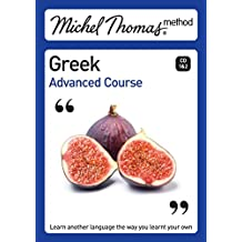 Michel Thomas Method: Greek Advanced Course (Michel Thomas Series)