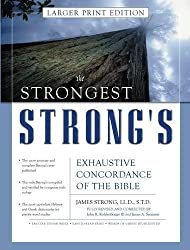 Strongest Strong's Exhaustive Concordance of the Bible Larger Print Edition, The by John R. Kohlenberger III (2002-05-01)