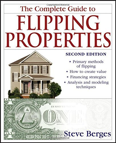The Complete Guide to Flipping Properties by Steve Berges (2008-01-02)