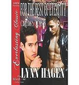 Hagen, Lynn [ For the Rest of Eternity [Christian's Coven 5] (Siren Publishing Everlasting Classic Manlove) ] [ FOR THE REST OF ETERNITY [CHRISTIAN'S COVEN 5] (SIREN PUBLISHING EVERLASTING CLASSIC MANLOVE) ] Aug - 2012 { Paperback }