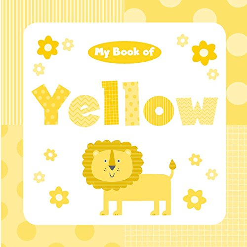 My Book of Yellow (My Color Books) (Board Banana Gold)