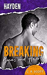 Breaking Bones and Hearts: Hayden