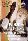 Du mot à la phrase : Vocabulaire anglais contemporain et exercices