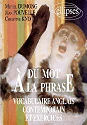 Du mot à la phrase: Vocabulaire anglais contemporain et exercices
