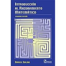 Introduccion al razonamiento matematico/ Introduction to Mathematical Reasoning