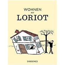 Wohnen mit Loriot (Kunst, Band 2148)