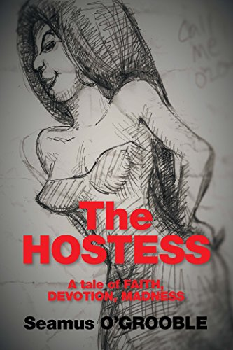 the-hostess-a-tale-of-faith-devotion-and-madness-english-edition