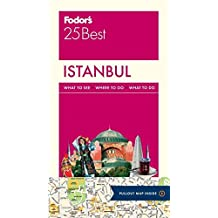 Fodor's Istanbul 25 Best (Full-color Travel Guide, Band 3)