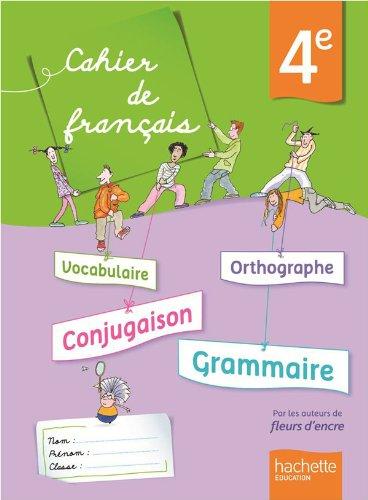 Cahier de français 4e - édition 2013 (Cahiers de français collège (Bertagna, Carrier)) por Françoise Carrier