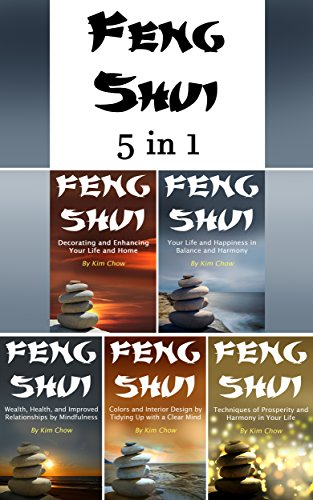 Feng Shui: The Full 5 in 1 Series of the Feng Shui Lifestyle and Feng