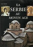 La Serbie au Moyen âge