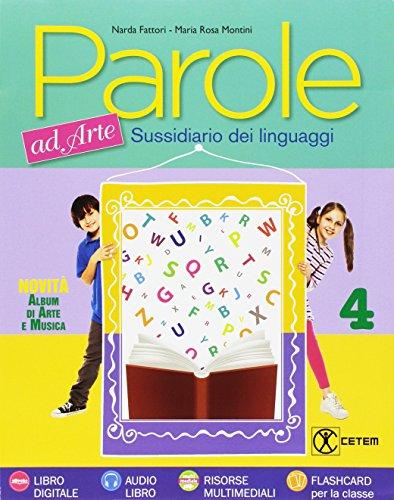 Parole ad arte. Per la 4ª classe elementare. Con e-book. Con espansione online: 1