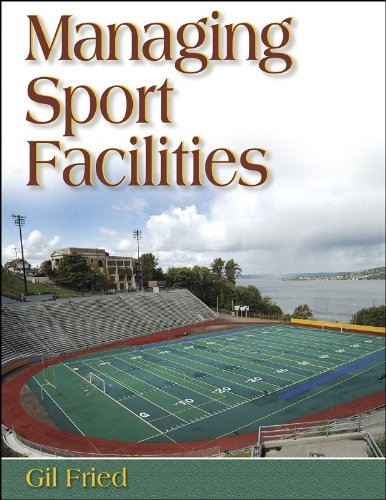 Managing Sports Facilities por Gil Fried