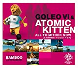 Goleo & Atomic Kitten - All Together Now