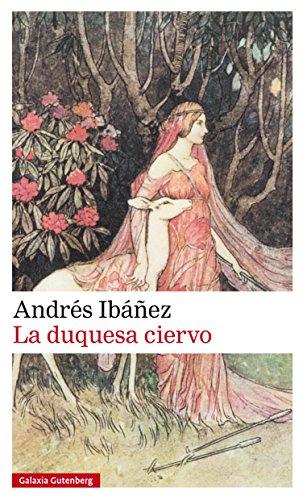 La duquesa ciervo, Andrés Ibañez 51wlyJdKL3L