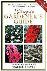 Georgia Gardener's Guide by Walter Reeves (2001-07-03)