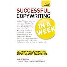 Copywriting in a Week: Teach Yourself (Teach Yourself: General Reference) by Robert Ashton (2012-02-24)