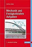 Image de Mechanik und Festigkeitslehre - Aufgaben