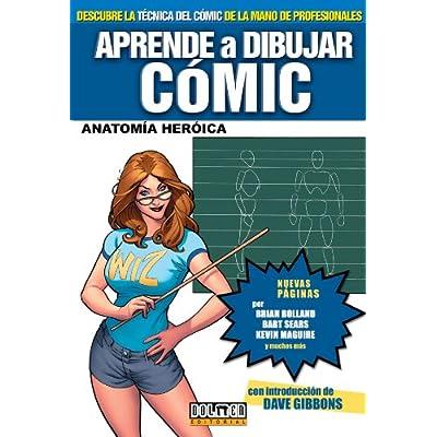 Download Aprende A Dibujar Comic 3: Anatomia Heroica PDF - ZamanPayam