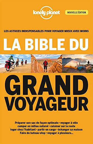 La bible du grand voyageur - 4ed par Planet Lonely