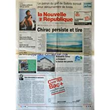 NOUVELLE REPUBLIQUE (LA) [No 15498] du 03/10/1995 - ENTRE DETERMINATION ET OBSTINATION PAR GERBAUD - BERNADETTE CHIRAC VA INAUGURER LA MAISON DES PARENTS - LE PATRON DU GOLF DE SALBRIS ECROUE POUR DETOURNEMENT DE FONDS - LE CINEMA QUEBECOIS A BLOIS - SPORTS / VOLLEY - FOOT - CHIRAC ET LE 2EME ESSAI NUCLEAIRE A FANGATAUFA - CARIGNON DEVANT LE TRIBUNAL DE LYON - APRES LES INCIDENTS DES BANLIEUES LYONNAISES