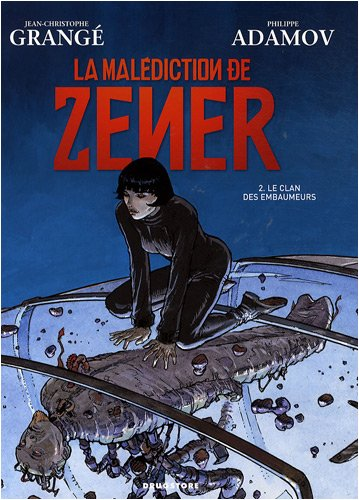 La malédiction de Zener, tome 2 : Le clan des embaumeurs