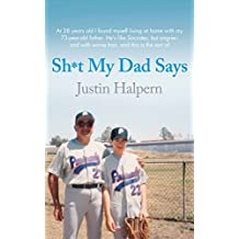 Shit My Dad Says by Justin Halpern (2010-06-04)