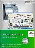 Hausautomatisierung mit Siemens LOGO!8: Praktische Beispiele mit virtuellem Anlagenmodell
