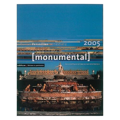 Monumental 2005 2e semestre. Thématique 'Versailles'