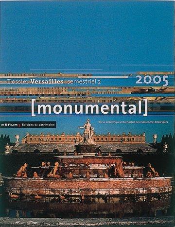 Monumental 2005 2e semestre. Thématique Versailles par Collectif