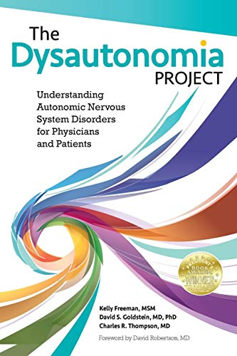 The Dysautonomia Project: Understanding Autonomic Nervous System Disorders for Physicians and Patients por MSM Kelly Freeman