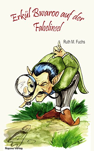Buchseite und Rezensionen zu 'Erkül Bwaroo auf der Fabelinsel (Erkül Bwaroo ermittelt 2)' von Ruth M. Fuchs