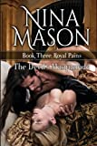 The Devil's Masquerade (Royal Pains) (Volume 3) by Nina Mason (2015-10-03)
