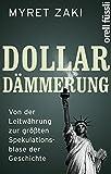 Dollar-Dämmerung