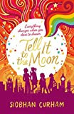 Tell It to the Moon (Moonlight Dreamers 2) (English Edition)