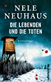 'Die Lebenden und die Toten' von Nele Neuhaus