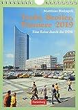 Trabi, Broiler, Pioniere - Kalender 2019: Eine Reise durch die DDR - Matthias Biskupek