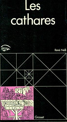Les Cathares por René Nelli