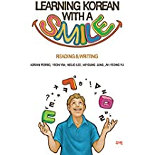 Learning Korean With a Smile(Reading & Writing) (English Edition)
