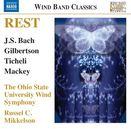 rest-wind-band-music-russel-mikkelson-milton-allen-brian-cheney-ohio-state-university-wind-symphony-