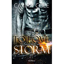 To Love Storm (Ashes & Embers 1) (German Edition)