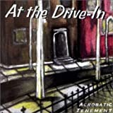 Songtexte von At the Drive‐In - Acrobatic Tenement