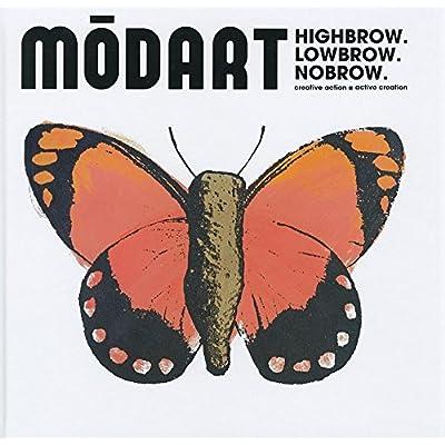 Modart 2 : Highbrow Lowbrow Nobrow