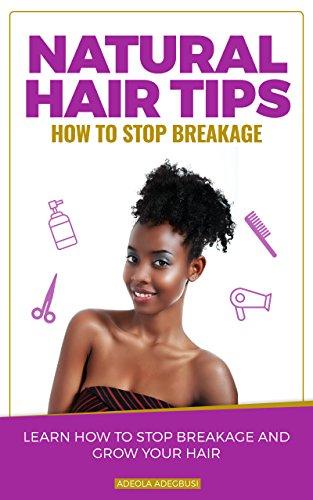 Epub Descargar Natural Hair Tips: Basics of Minimizing Breakage and Growing Your Hair