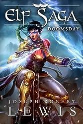 Elf Saga: Doomsday by Joseph Robert Lewis (2014-12-18)