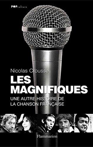 Les Magnifiques: Une autre histoire de l...
