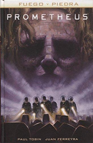 Prometheus. Fuego y Piedra 1 por Juan Ferreira Paul Tobin