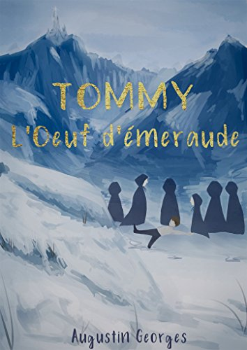 Tommy - L'oeuf d'émeraude (French Edition)