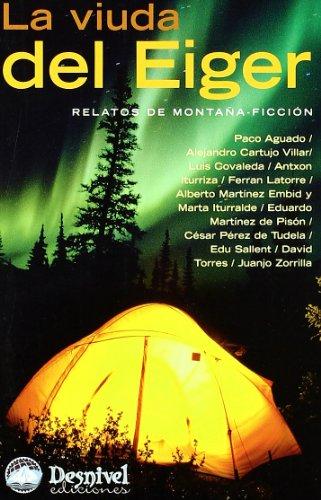 La viuda del Eiger. Relatos de montaña-ficción Cover Image